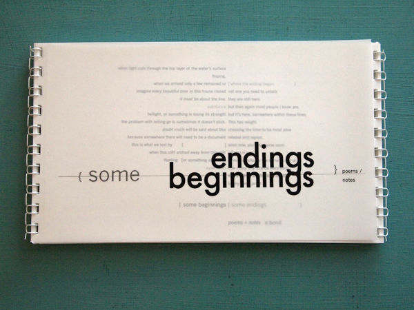 some beginnings + some endings